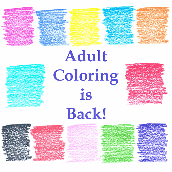 Adult Coloring is Back