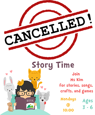 Story Time Cancelled